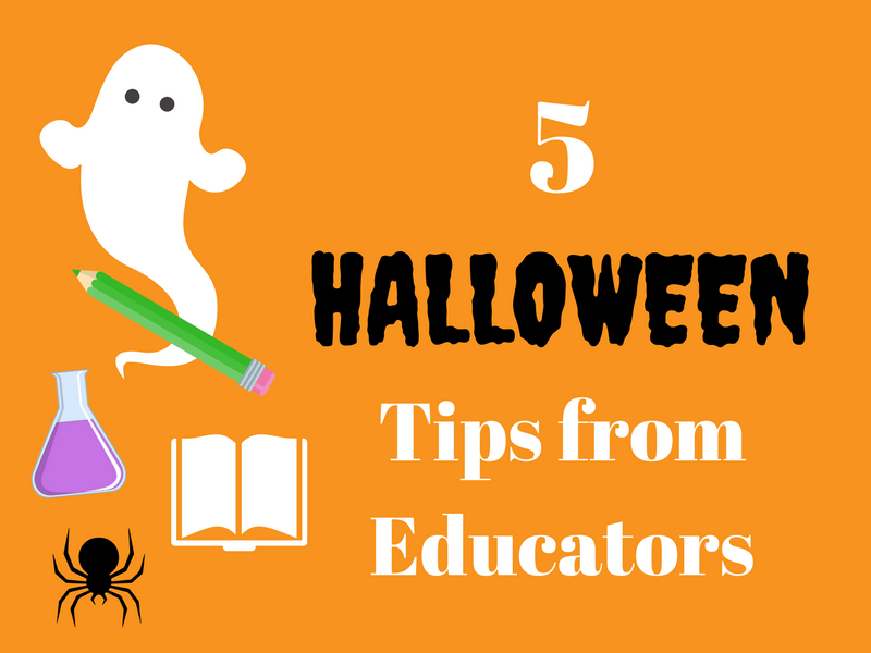 5 halloween tips from educators